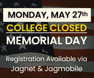 College Closed - Memorial Day - May 28