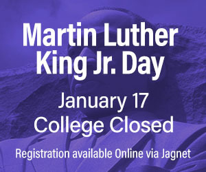 College Closed - January 21st - Martin Luther King Jr Day
